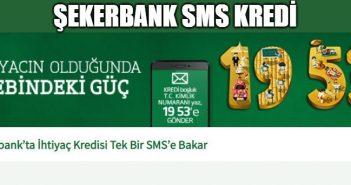 Şekerbank SMS Kredi