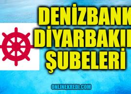 Denizbank Diyarbakır Şubeleri