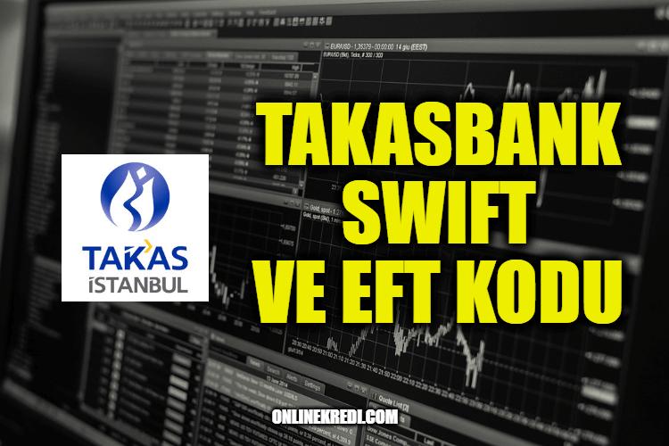 Takasbank SWIFT ve EFT Kodu