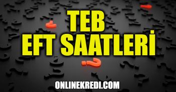 TEB EFT Saatleri