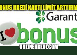 Garanti BBVA Bonus Kredi Kartı Limit Arttırma (Bonus Limit Arttırma)