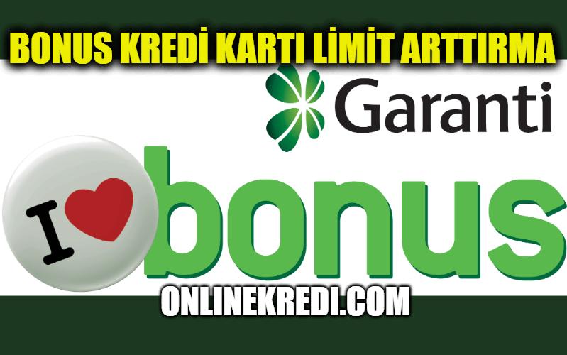 Garanti Bankası Bonus Kredi Kartı Limit Arttırma