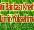 Kredi Kartı Limit Yükseltme (Garanti Bankası)