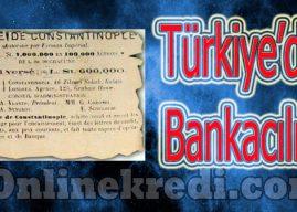 Türkiye'de Bankacılık Tarihi